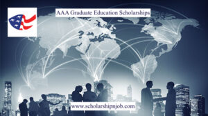 Fully Funded AAA Graduate Education Scholarships - Australia/United States