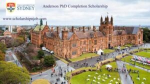 Fully Funded Anderson PhD Completion Scholarship s - University of Sydney, Australia
