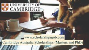 Fully/Partially Funded Cambridge Australia Scholarships - University of Cambridge, United Kingdom