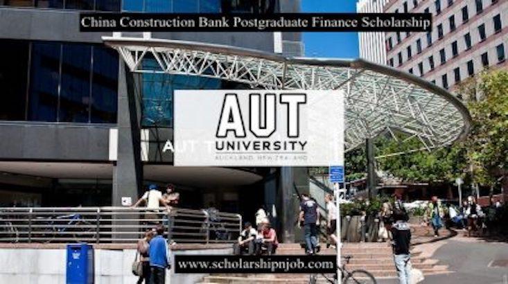 Funded China Construction Bank Postgraduate Finance Scholarship - Auckland University of Technology, New Zealand