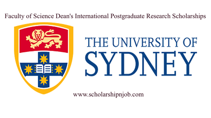 Fully Funded Faculty of Science Dean's International Postgraduate Research Scholarships - University of Sydney, Australia