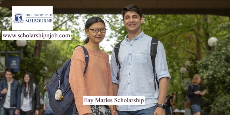 Fay Marles Scholarships - University of Melbourne, Australia