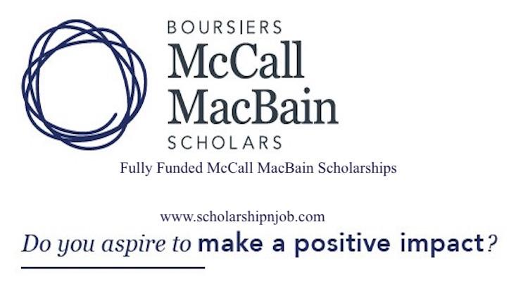 Fully Funded McCall MacBain Scholarships - McGill University, Canada
