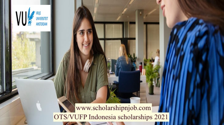 OTS/VUFP Indonesia Scholarships - Vrije Universiteit Amsterdam, Netherlands