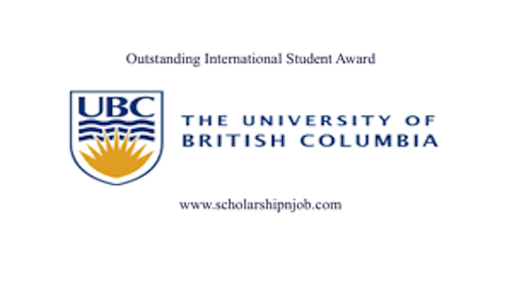 Fully Funded Outstanding International Student Award - University of British Columbia (UBC), Canada
