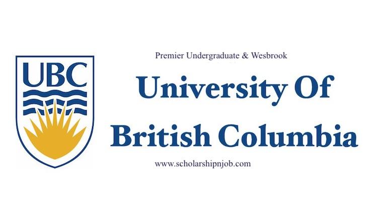 Premier Undergraduate and Wesbrook Scholarships - The University of British Columbia (UBC), Canada