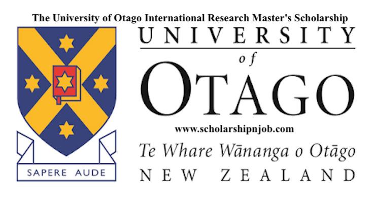 Fully Funded University of Otago International Research Master's Scholarships - New Zealand