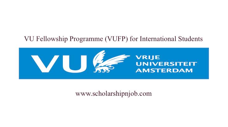 VU Fellowship Programme (VUFP) for International Students - Vrije Universiteit Amsterdam, Netherlands