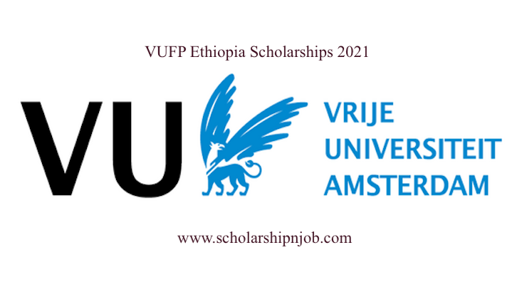 Funded VUFP Ethiopia Scholarships - Vrije Universiteit Amsterdam, Netherlands